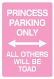 Princess Parking Only No Parking Pink Sign Poster Print Kunstdruck