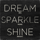 Dream, Sparkle, Shine Poster