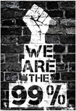 We are the 99 Percent Poster Posters