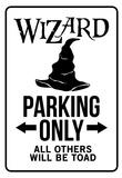 Wizard Parking Only Sign Poster - Afiş