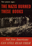 The Nazis Burned These Books but Free Americans Can Still Read Them WWII War Propaganda Poster Masterprint