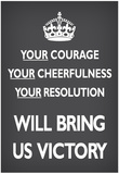 Your Courage Will Bring Us Victory (Motivational, Grey) Art Poster Print Posters
