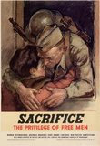 Sacrifice the Privilege of Free Men WWII War Propaganda Art Print Poster Masterprint