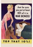 Top That Ten Percent War Bonds WWII War Propaganda Art Print Poster Masterprint