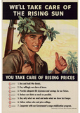 We'll Take Care of the Rising Sun You Take Care of Rising Prices WWII War Propaganda Art Poster Masterprint