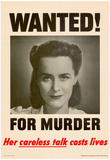Wanted for Murder Her Careless Talk Costs Lives WWII War Propaganda Art Print Poster Print