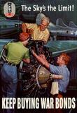 The Sky's the Limit Keep Buying War Bonds WWII War Propaganda Art Print Poster Masterprint