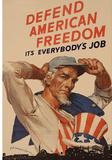 Uncle Sam Defend American Freedom It's Everybody's Job WWII War Propaganda Art Print Poster Masterprint