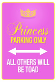 Princess Parking Only Pink Sign Poster Print Print