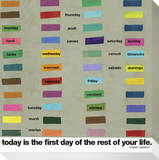 Today is the First Day of the Rest of your Life Stretched Canvas Print by  KOCO