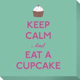 Keep Calm and Eat A Cupcake Leinwand