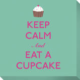Keep Calm and Eat A Cupcake Reproducción en lienzo de la lámina