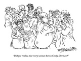 """Did you realize every woman here is Cindy Sherman?"" - New Yorker Cartoon Premium Giclee Print by William Hamilton"
