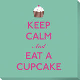 Keep Calm and Eat A Cupcake Stretched Canvas Print