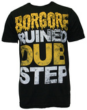 Borgore - Ruined Dubstep (Slim Fit) T-Shirt