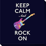 Keep Calm and Rock On Stretched Canvas Print