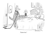 &quot;Leave it on.&quot; - New Yorker Cartoon Premium Giclee Print by Danny Shanahan