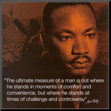 Martin Luther King, Jr.: Measure of a Man Mounted Print