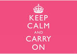 Keep Calm and Carry On (Motivational, Pink) Art Poster Print Masterprint