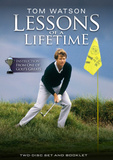 Tom Watson Lessons of a Lifetime DVD DVD by Golf Digest