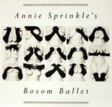 Annie Sprinkle&#39;s Bosom Ballet Posters by Leslie Barany