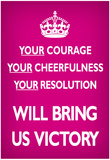 Your Courage Will Bring Us Victory (Motivational, Magenta) Art Poster Print Póster
