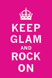 Keep Glam and Rock On II Posters