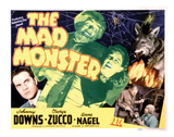 The Mad Monster - 1942 II Reproduction proc&#233;d&#233; gicl&#233;e