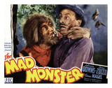 The Mad Monster - 1942 I Reproduction proc&#233;d&#233; gicl&#233;e