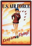Air Force Keep Em Flying Sexy Girl Cartel de chapa