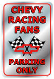 Chevrolet Chevy Racing Fans Parking Only Tin Sign