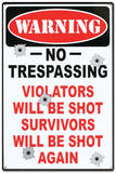 Warning No Trespassing Violators Will Be Shot Cartel de chapa