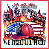All American Outfitters We Fight The Fight Firefighter Cartel de chapa