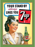7Up Seven Up Soda Your Stand-By Tin Sign
