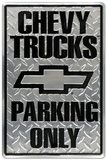 Chevrolet Chevy Trucks Parking Only Tin Sign