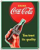 Drink Coca Cola Coke You Trust Its Quality Znak ścienny