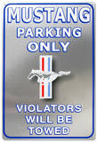 Ford Mustang Parking Only Plaque en métal