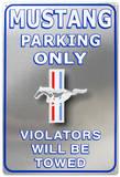 Ford Mustang Parking Only Blikskilt