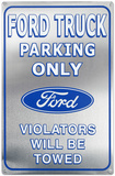 Ford Truck Parking Only Placa de lata