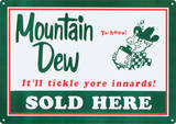 Mountain Dew Soda Sold Here Plaque en métal