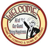 Welcome All Our Guests Bring Happiness Round Plaque en m&#233;tal