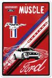 Ford Mustang Legendary Muscle Car Blechschild