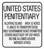 U S Penitentiary Alcatraz Prison Wall Sign