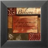 Words to Live By: Believe Posters af Debbie DeWitt
