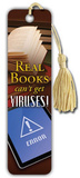 Real Books Can't Get Viruses Beaded Bookmark Bookmark