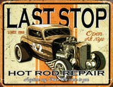 Last Stop Hot Rod Repair Plaque en m&#233;tal