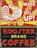 Rooster Brand Coffee Distressed Plaque en métal
