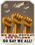 Battlestar Galactica We Will Defeat The Cylons TV Prints