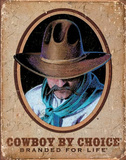 Cowboy by Choice Branded for Life Plaque en m&#233;tal