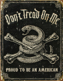 Dont Tread On Me Proud To Be An American Plaque en métal
